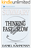Summary: Thinking, Fast and Slow: by Daniel Kahneman