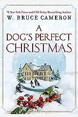 A Dog's Perfect Christmas (English Edition) eBook Kindle