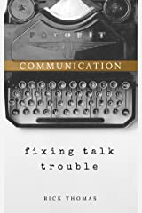 Communication: Redeeming Talk Trouble Kindle Edition