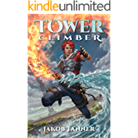 Tower Climber (A LitRPG Adventure, Book 1)