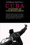 Cuba: anatomia di una rivoluzione