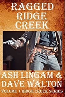 Ragged Ridge Creek: Book One: Volume 1 (the Adventures of Ridge Creek)