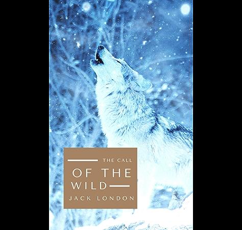 The Call Of The Wild The Original 1903 Edition Kindle Edition By London Jack Religion Spirituality Kindle Ebooks Amazon Com