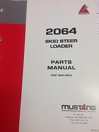 Amazon com: Mustang 2064 Skid Steer Loader Parts Manual