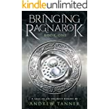 Bringing Ragnarok: Book One