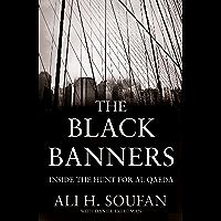 The Black Banners: Inside the Hunt for Al Qaeda