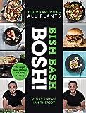 Bish Bash Bosh!: Your Favorites * All Plants (BOSH Series)