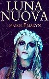 Luna Nuova - Gothic Horror Story