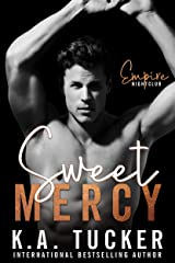 Sweet Mercy (Dirty Empire Book 1) Kindle Edition