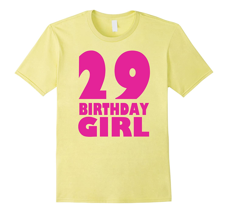 cac7e316 Womens 29th Birthday Girl 1988 Pink Funny T-Shirt-PL – Polozatee