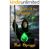Fate of the Tyrant (The Eoriel Saga Book 3)