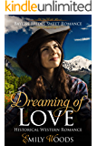 Dreaming of Love: Historical Western Romance (Bayliss Brides Sweet Romance Book 3)