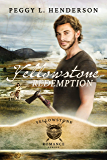 Yellowstone Redemption (Yellowstone Romance Book 4)