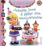 Juliette joue à fêter son anniversaire