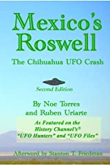 Mexico's Roswell: The Chihuahua UFO Crash Kindle Edition