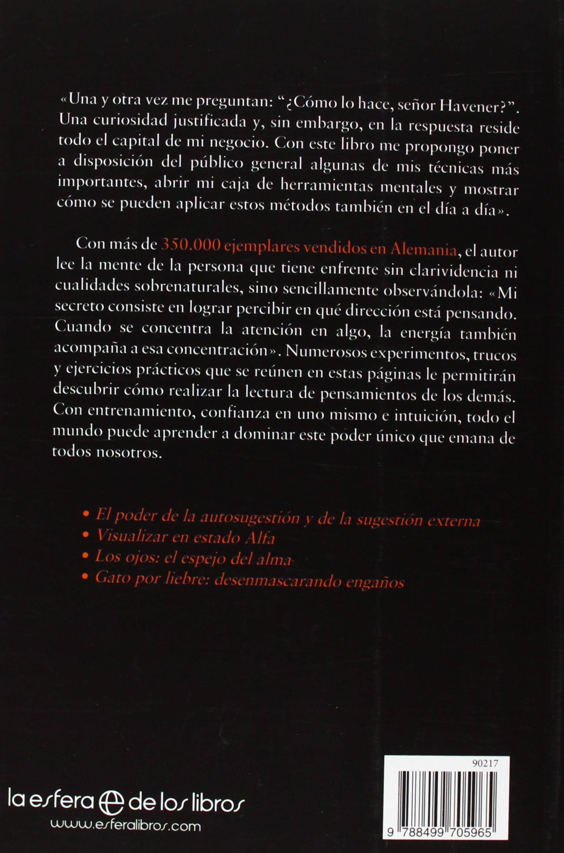 Sé lo que piensas : todos los secretos para leer la mente: Thorsten Havener: 9788499705965: Amazon.com: Books