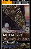 Metal Sky: Jack Stein #2 New Edition