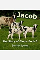 Jacob: The Story of Glops, Book 3 Kindle Edition
