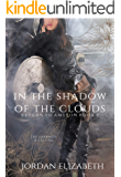 In the Shadow of the Clouds (Return to Amston Book 4)
