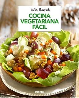 Cocina vegetariana fácil (ALIMENTACION)