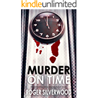 MURDER ON TIME an enthralling crime mystery full of twists (Yorkshire Murder Mysteries Book 27)