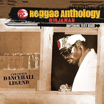 Anthology/Anything Test Dead: Ninjaman: Amazon.es: Música