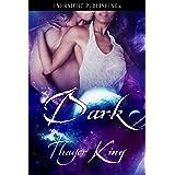 Dark (Princesses Book 3)