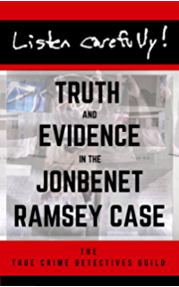 Amazon who killed jonbenet ramsey ebook charles bosworth listen carefully truth and evidence in the jonbenet ramsey case fandeluxe Image collections
