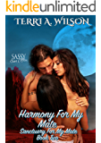 Harmony For My Mate: Sassy Ever After (Sanctuary For My Mate Book 2)