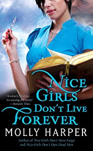Nice Girls Don't Live Forever (Jane Jameson series Book 3)