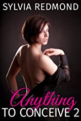 Anything to Conceive 2 (Barebacking the MILF) Kindle Edition