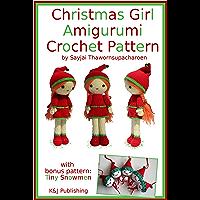 Christmas Girl Amigurumi Crochet Pattern (English Edition)