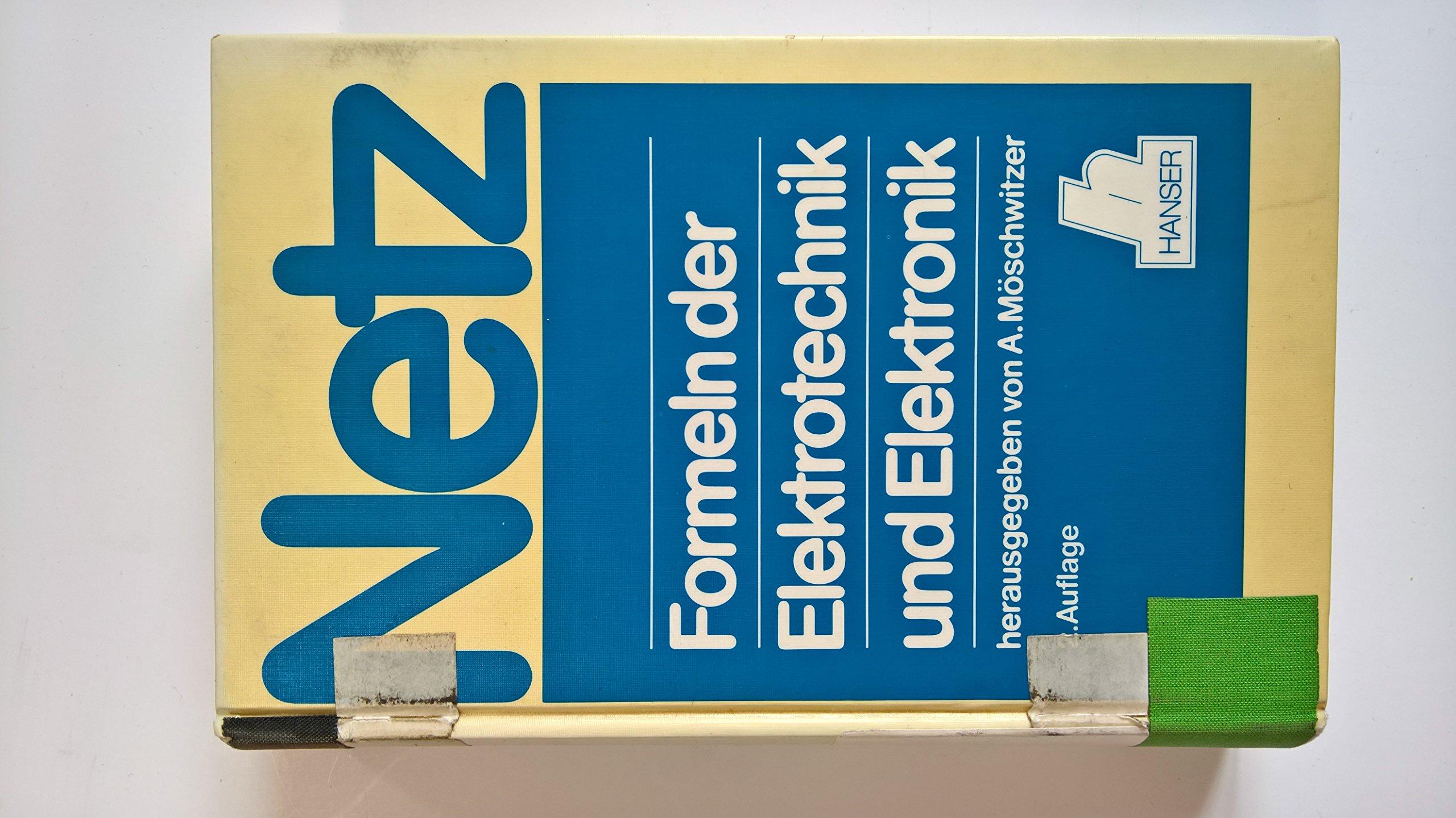 Formeln der Elektrotechnik und Elektronik: 2. Auflage