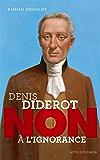 """Diderot : """"Non à l'ignorance"""""""