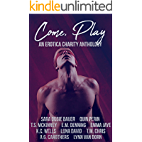 Come Play: An Erotica Charity Anthology