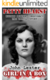 Girl In A Box: The untold story of the Patty Hearst kidnap