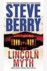 The Lincoln Myth: A Novel (Cotton Malone Book 9) Kindle Edition