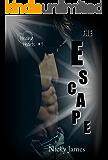 The Escape: Soren's Saga (Healing Hearts Book 3)