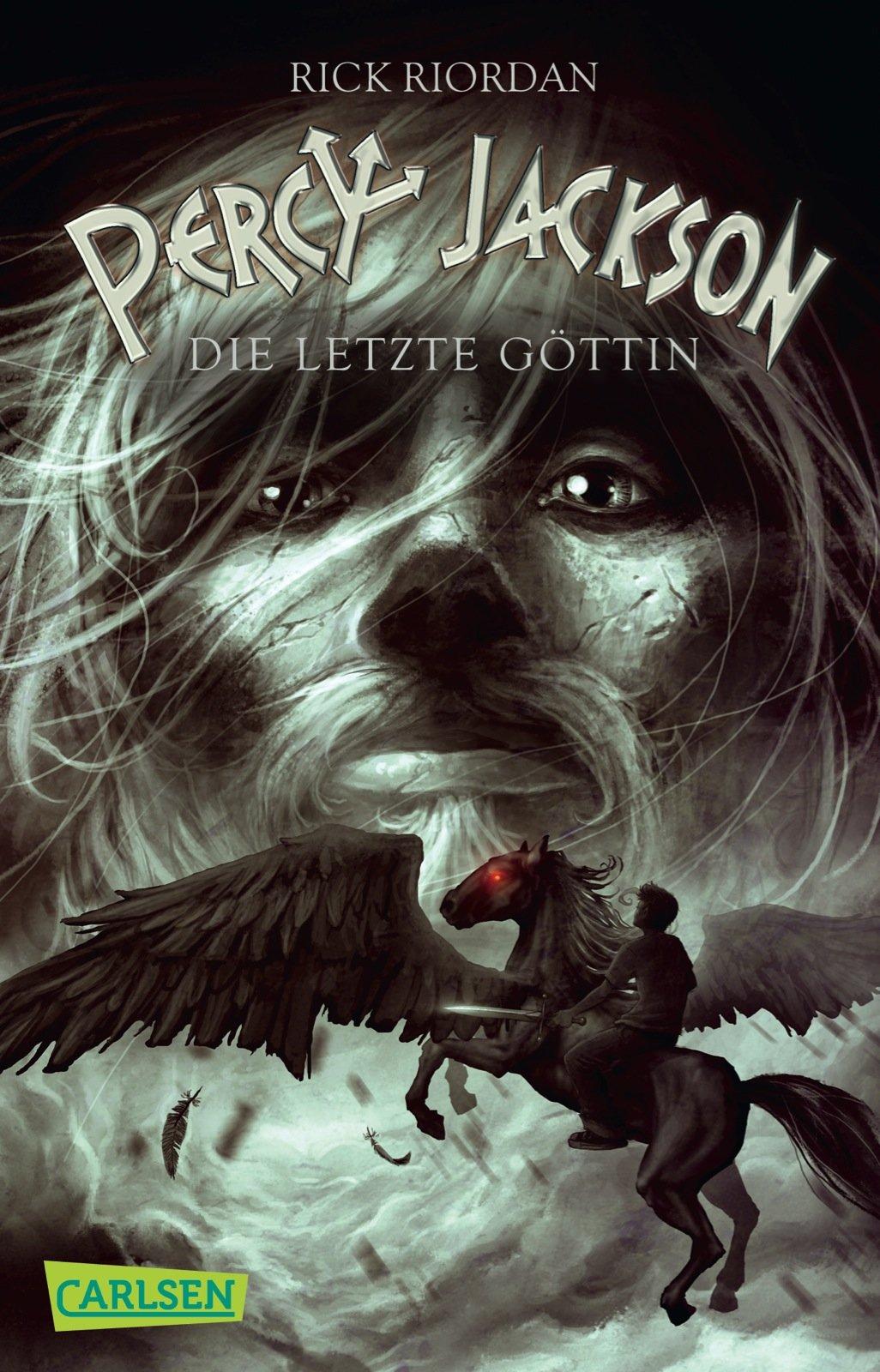Percy Jackson - Die letzte Göttin (Percy Jackson 5) Taschenbuch – 23. August 2013 Rick Riordan Gabriele Haefs Carlsen 355131246X