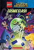 Cosmic Clash (LEGO DC Comics Super Heroes: Chapter Book) (LEGO DC Super Heroes)
