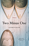 Two Minus One: A Memoir