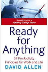 Ready For Anything: 52 productivity principles for work and life Kindle Edition