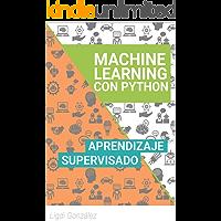 Machine Learning con Python: Aprendizaje Supervisado