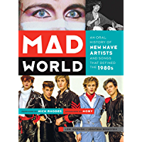 Mad World: An Oral History of New Wave Artists and Songs That Defined the 1980s book cover
