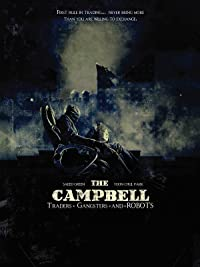 The Campbell: Traders, Gangsters and Robots