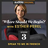 Ep. 3: Speak to Me in French