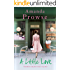 A Little Love (No Greater Love Book 4)