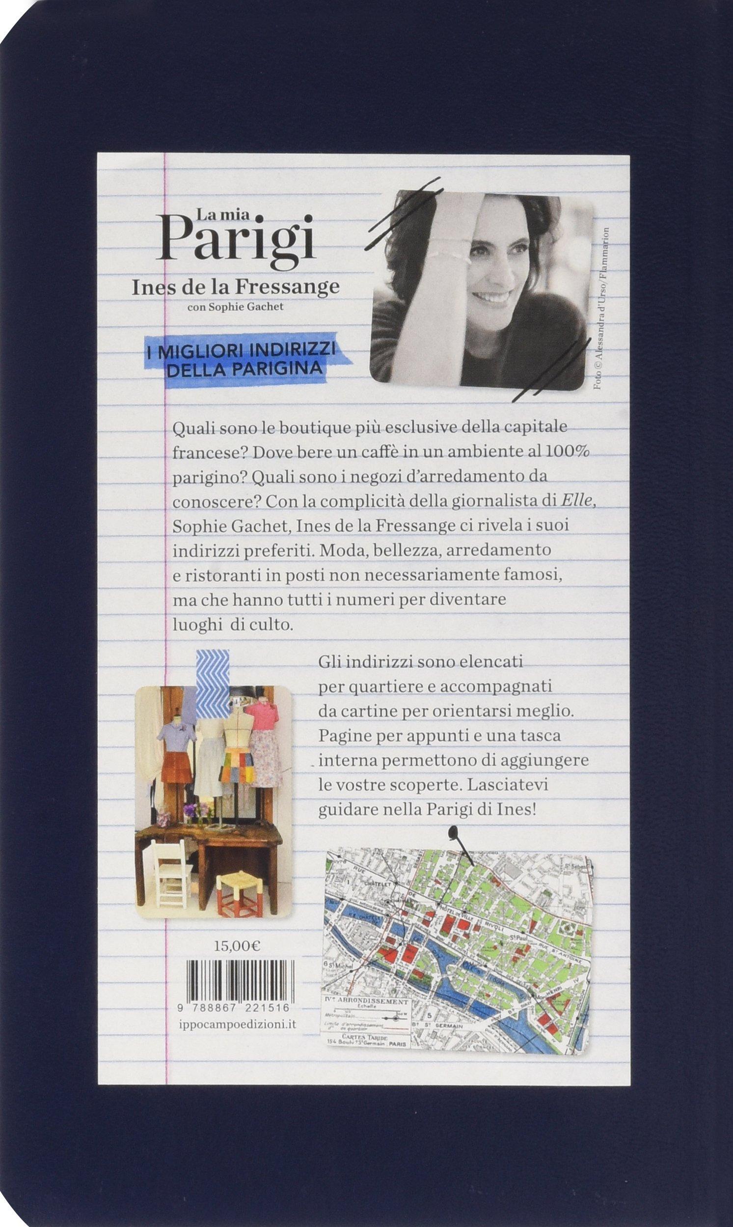 Cartina Parigi Con Quartieri.La Mia Parigi Con Cartina Gachet Sophie La Fressange Ines De 9788867221516 Amazon Com Books