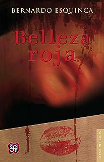 Belleza roja (Letras Mexicanas) (Spanish Edition)