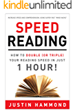 Speed Reading: How to Double (or Triple) Your Reading Speed in Just 1 Hour! (English Edition)